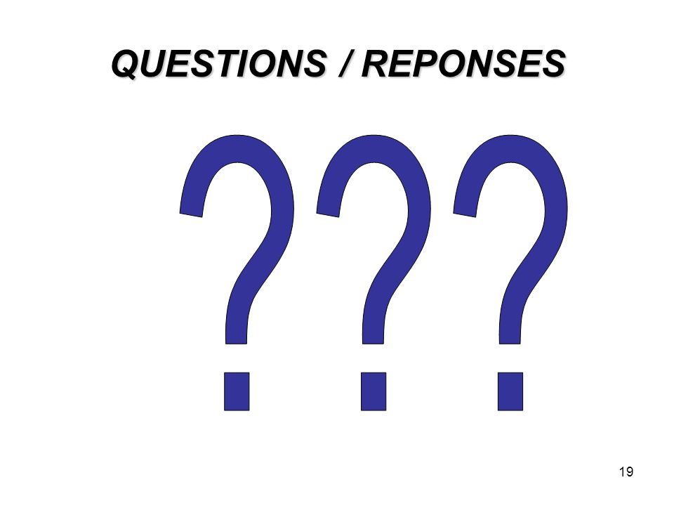 QUESTIONS / REPONSES