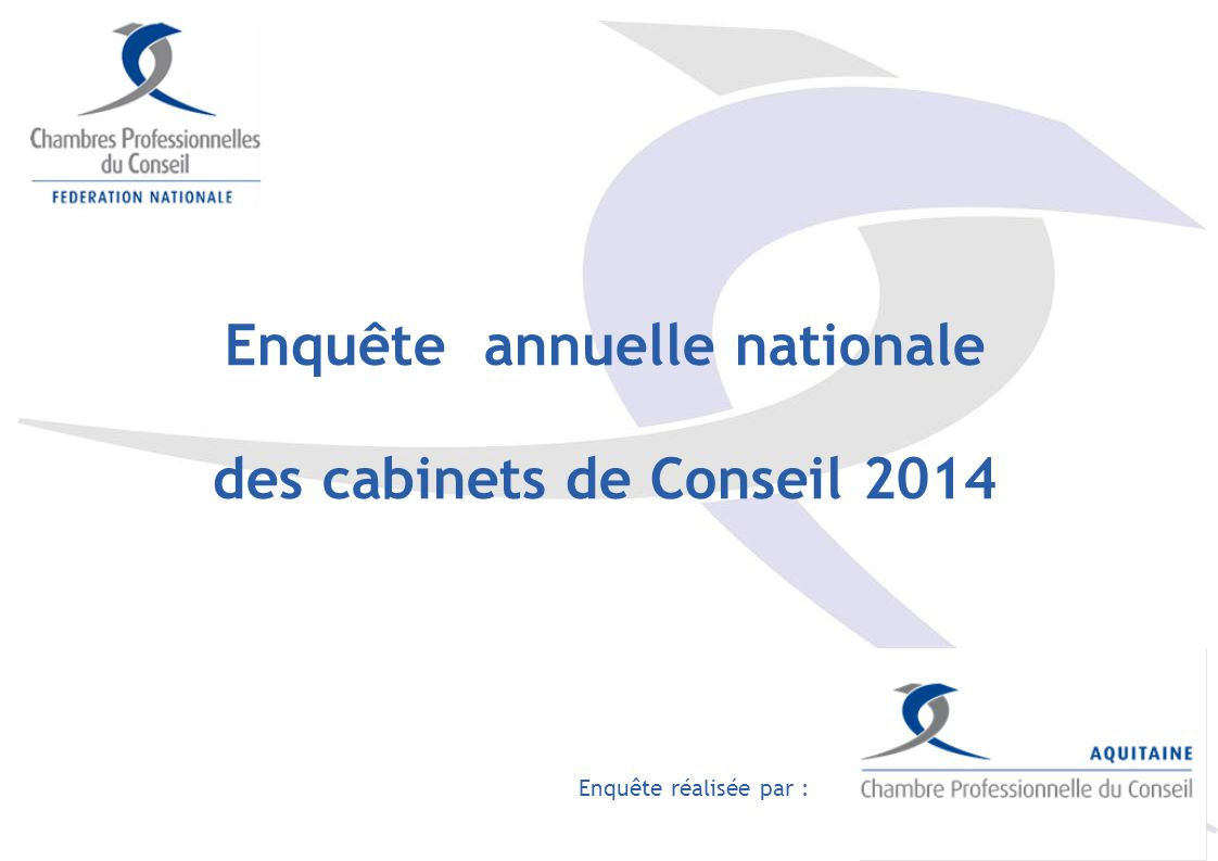 Enquête annuelle nationale des cabinets de Conseil 2014
