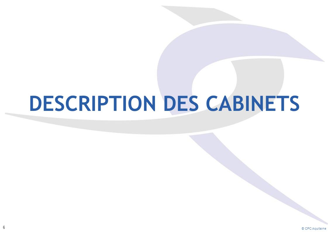 Description des cabinets
