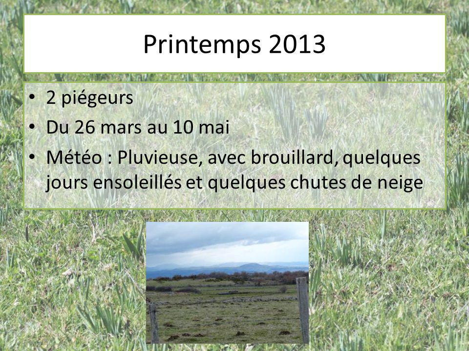 Printemps 2013 2 piégeurs Du 26 mars au 10 mai