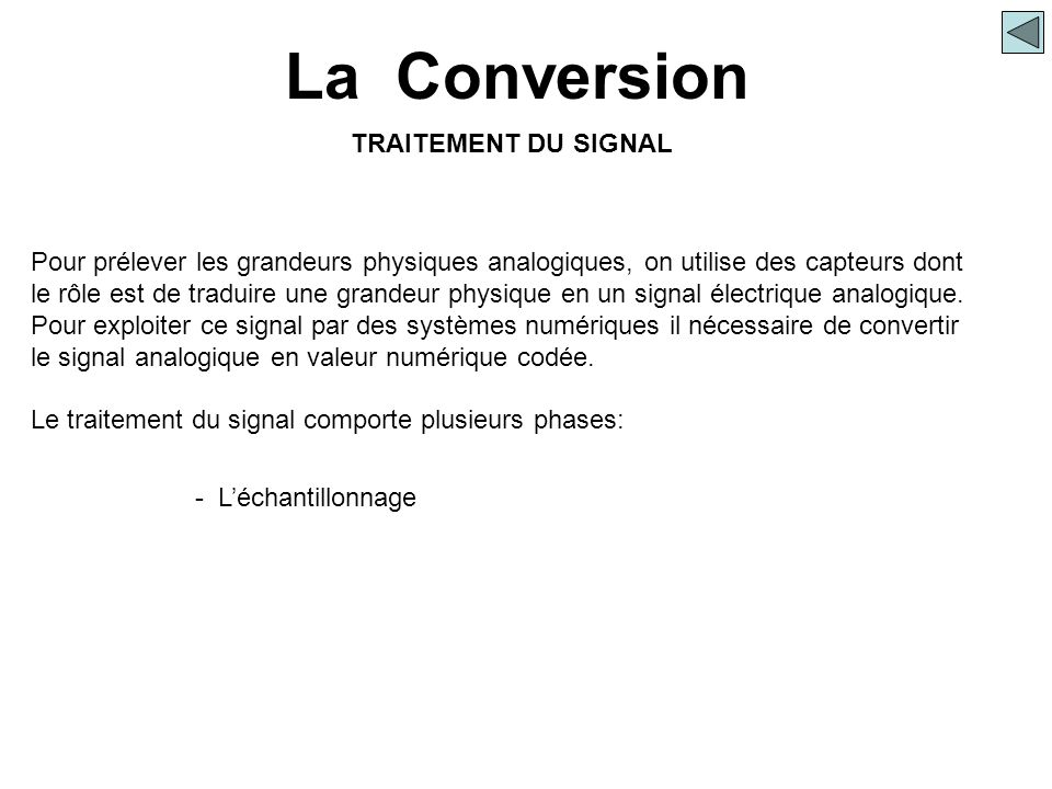La Conversion TRAITEMENT DU SIGNAL