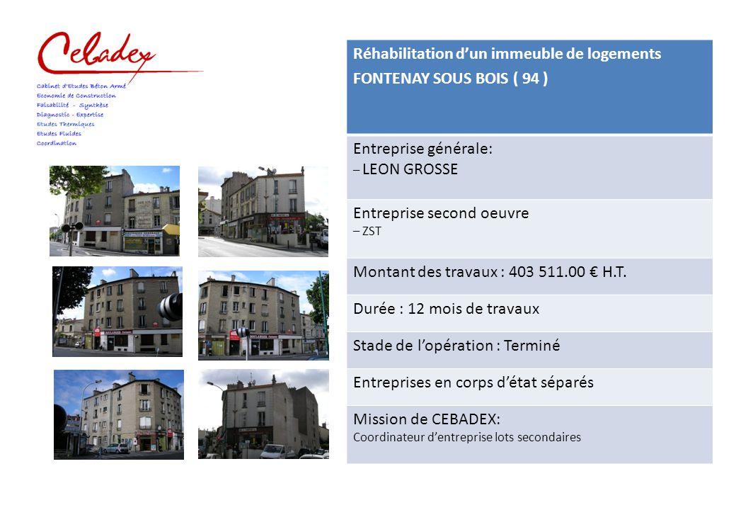 Réhabilitation d'un immeuble de logements FONTENAY SOUS BOIS ( 94 )