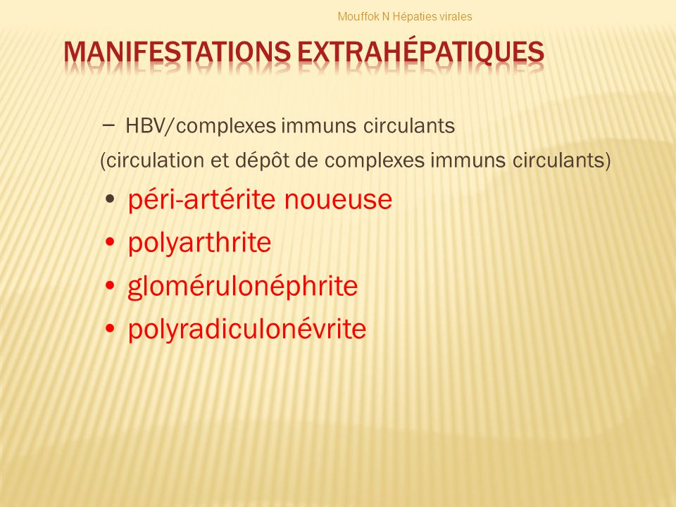 Manifestations extrahépatiques