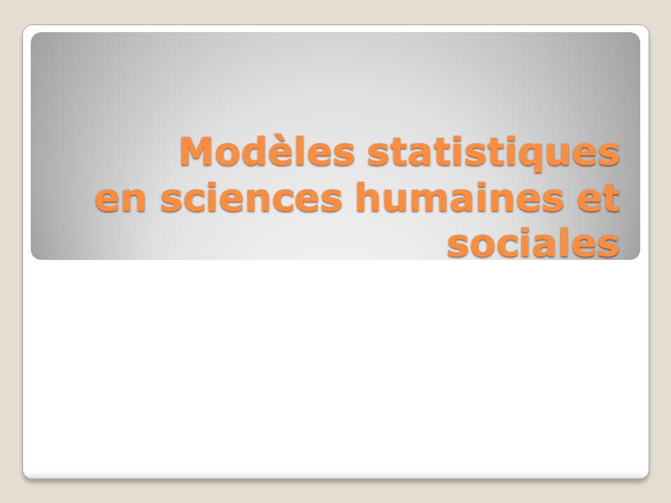 Modèles statistiques en sciences humaines et sociales