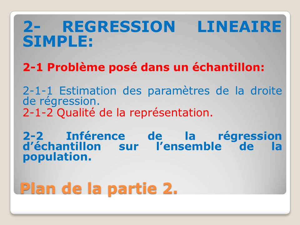 2- REGRESSION LINEAIRE SIMPLE: