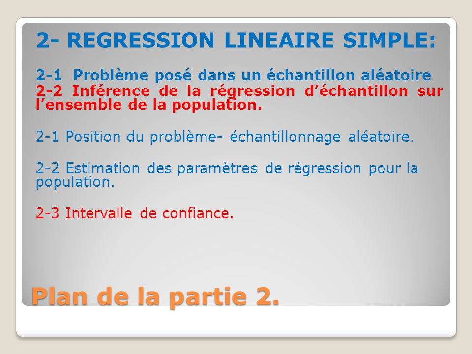 Plan de la partie 2. 2- REGRESSION LINEAIRE SIMPLE: