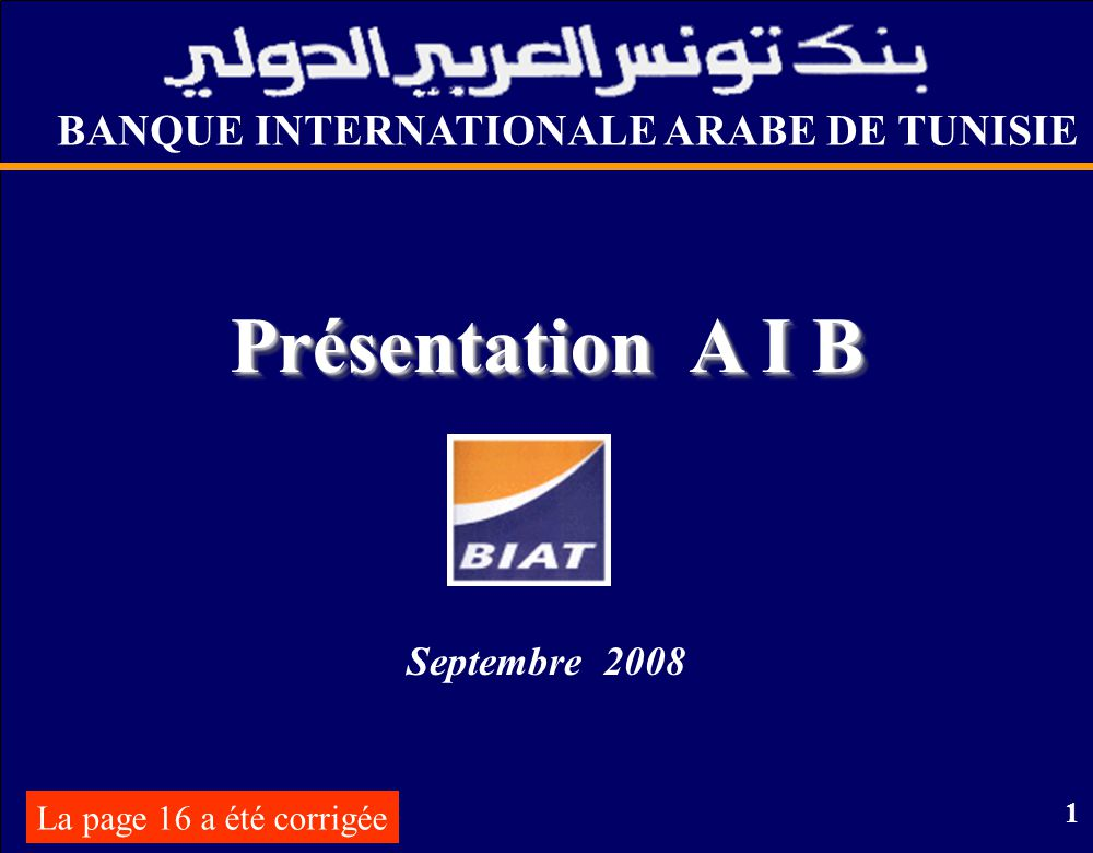 Présentation A I B BANQUE INTERNATIONALE ARABE DE TUNISIE