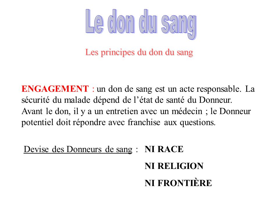 Le don du sang Les principes du don du sang