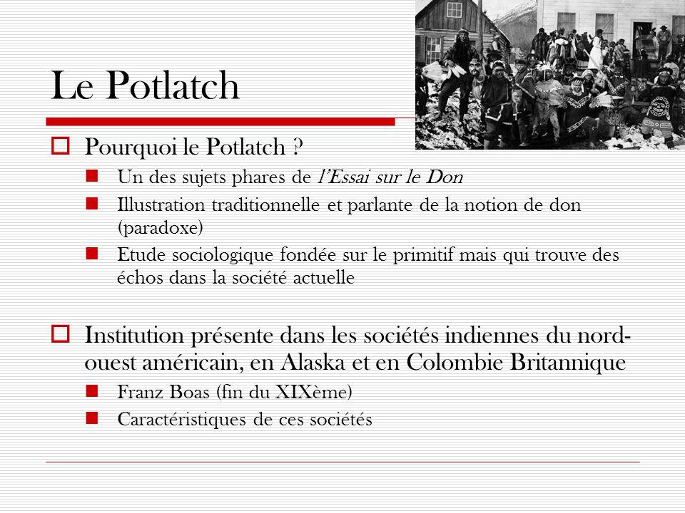 Le Potlatch Pourquoi le Potlatch