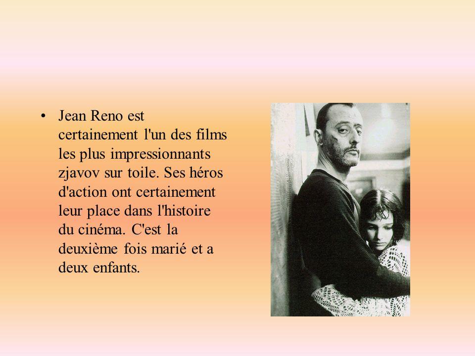 Jean Reno est certainement l un des films les plus impressionnants zjavov sur toile.