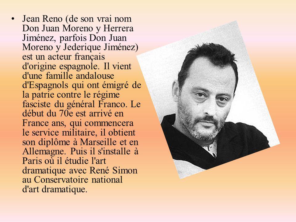 Jean Reno (de son vrai nom Don Juan Moreno y Herrera Jiménez, parfois Don Juan Moreno y Jederique Jiménez) est un acteur français d origine espagnole.