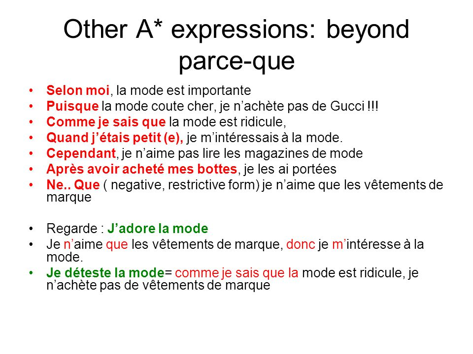 Other A* expressions: beyond parce-que