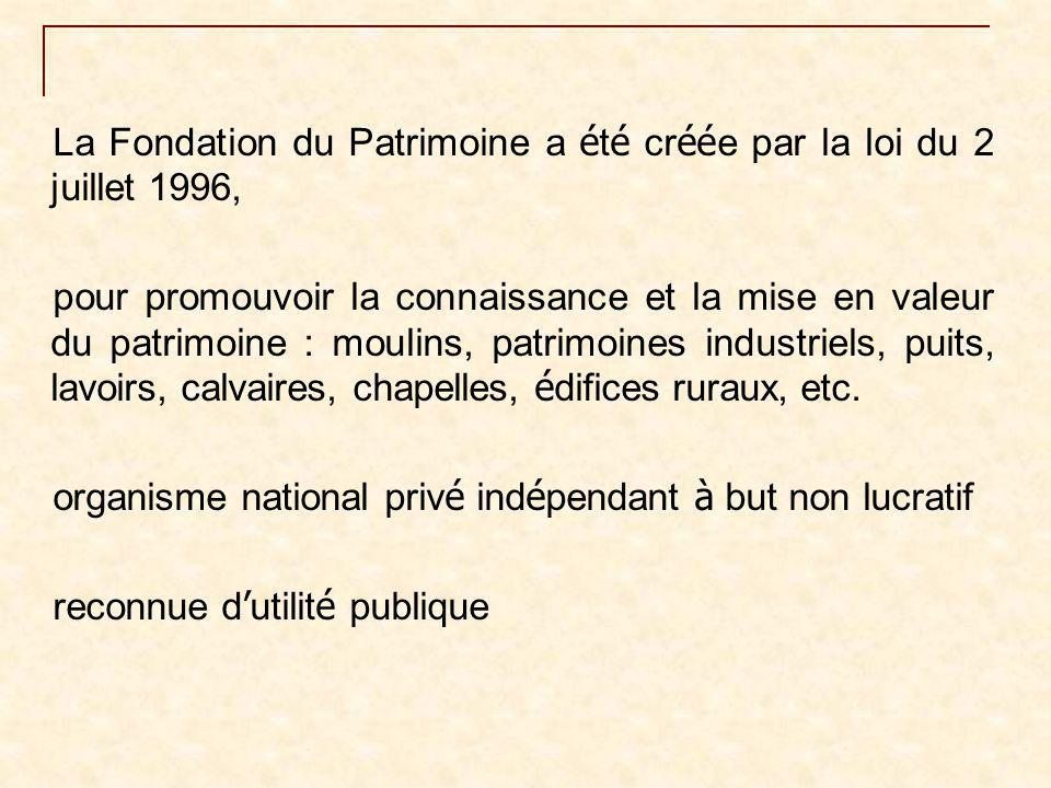 La Fondation du Patrimoine a été créée par la loi du 2 juillet 1996,