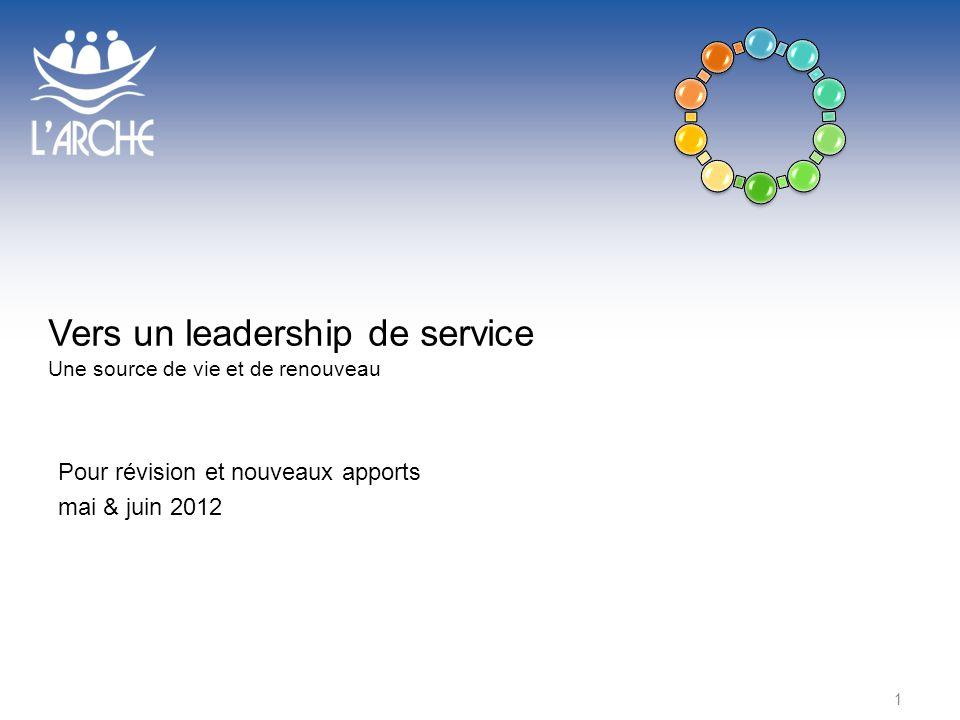 Vers un leadership de service Une source de vie et de renouveau