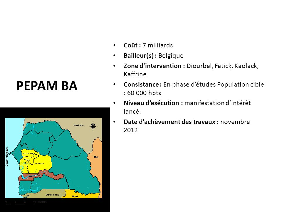 PEPAM BA Coût : 7 milliards Bailleur(s) : Belgique