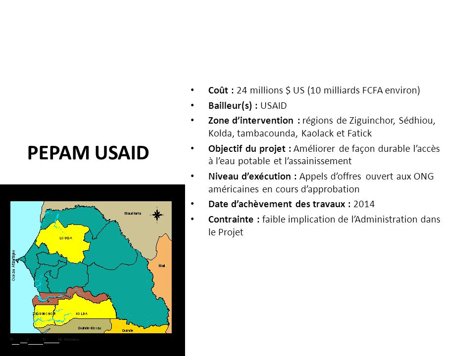PEPAM USAID Coût : 24 millions $ US (10 milliards FCFA environ)