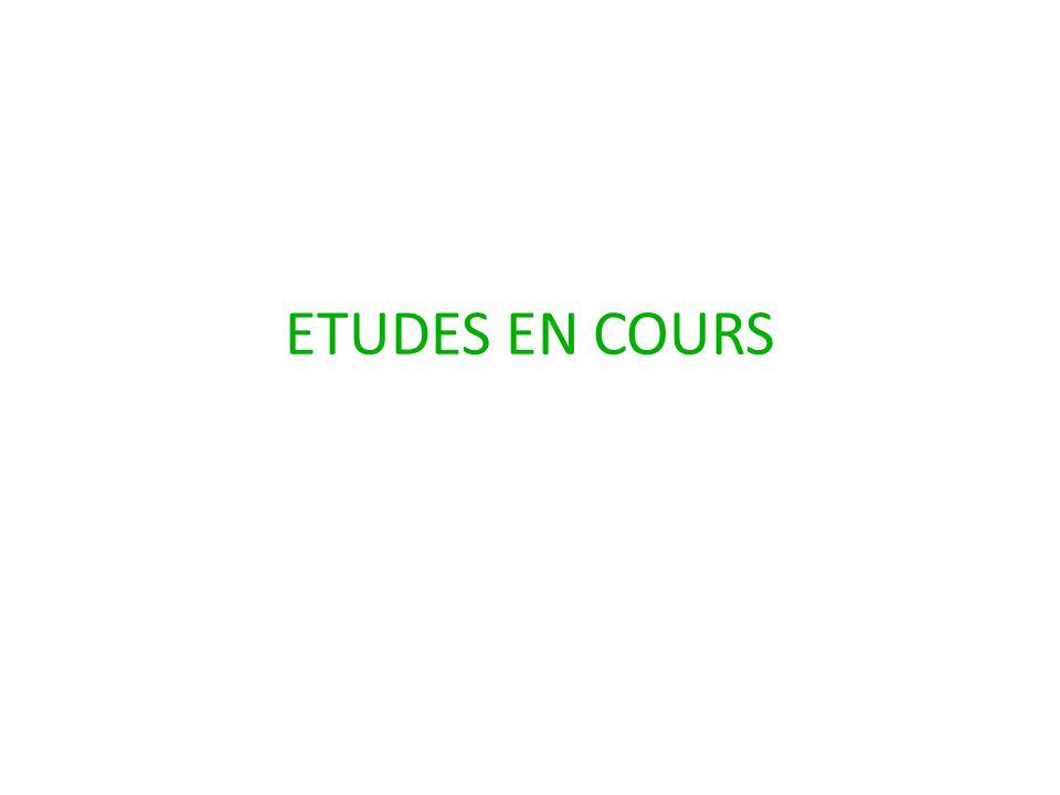 ETUDES EN COURS