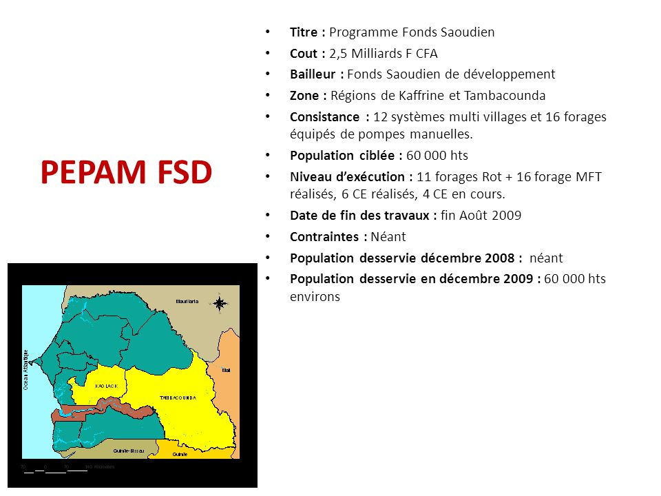 PEPAM FSD Titre : Programme Fonds Saoudien Cout : 2,5 Milliards F CFA