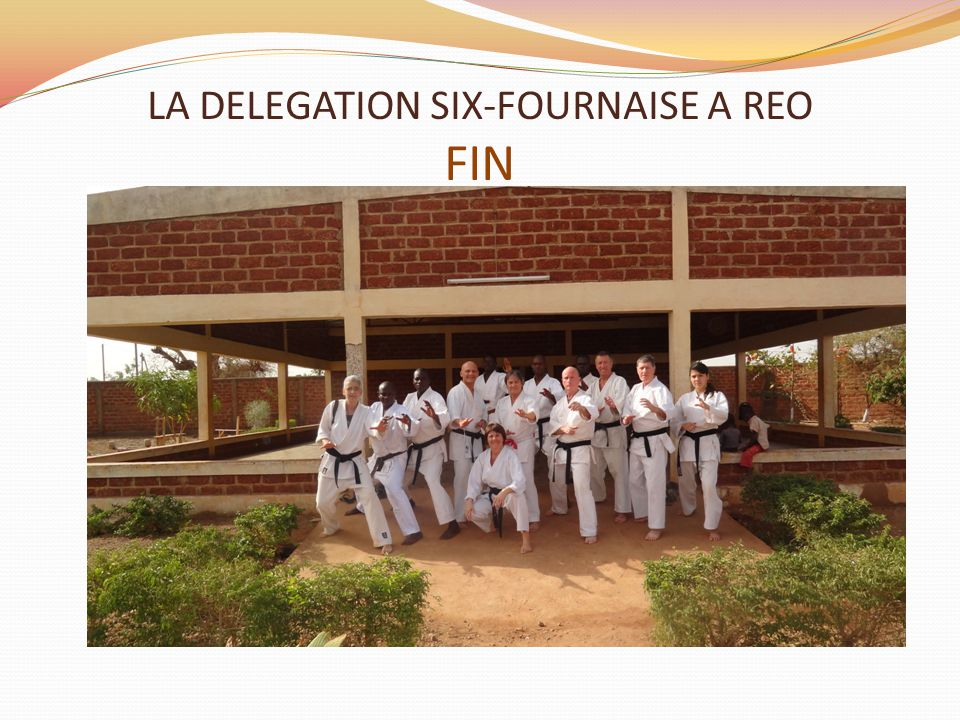 LA DELEGATION SIX-FOURNAISE A REO FIN