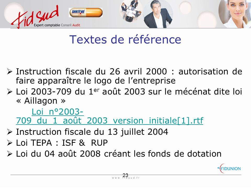 Textes de référence Instruction fiscale du 26 avril 2000 : autorisation de faire apparaître le logo de l'entreprise.