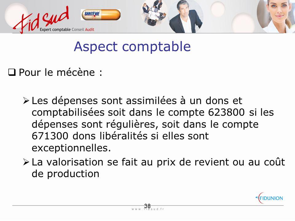 Aspect comptable Pour le mécène :