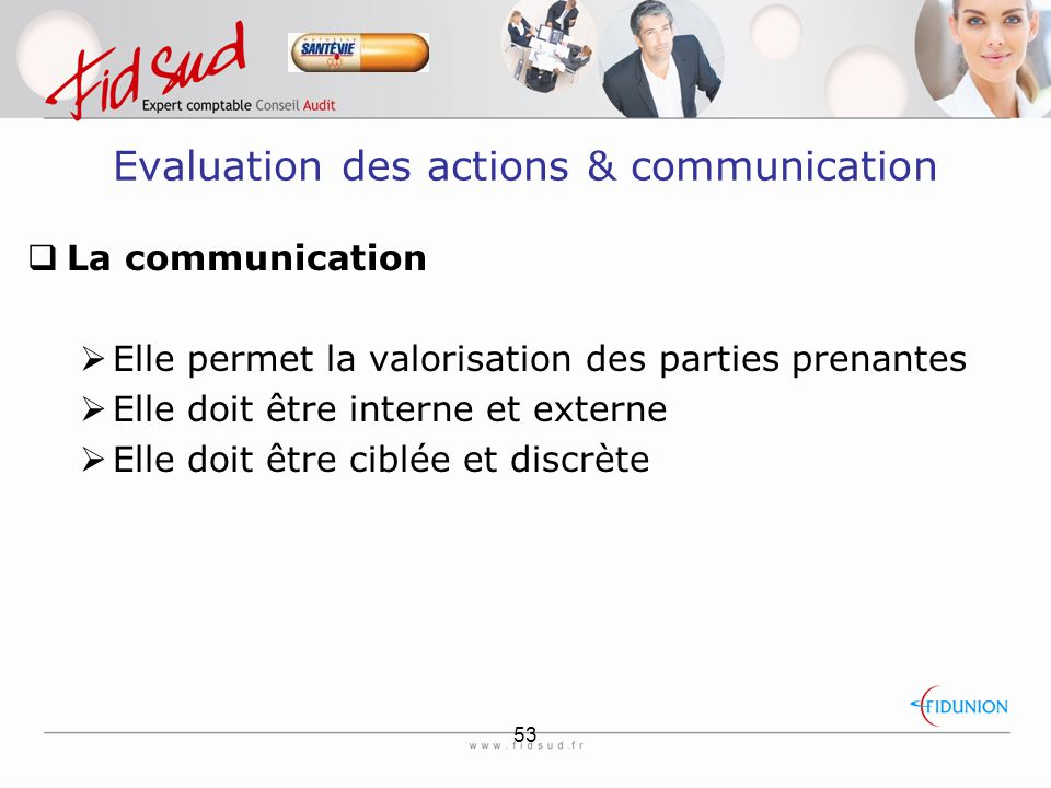 Evaluation des actions & communication