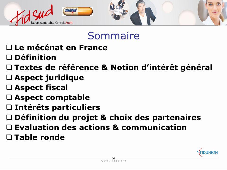 Sommaire Le mécénat en France Définition