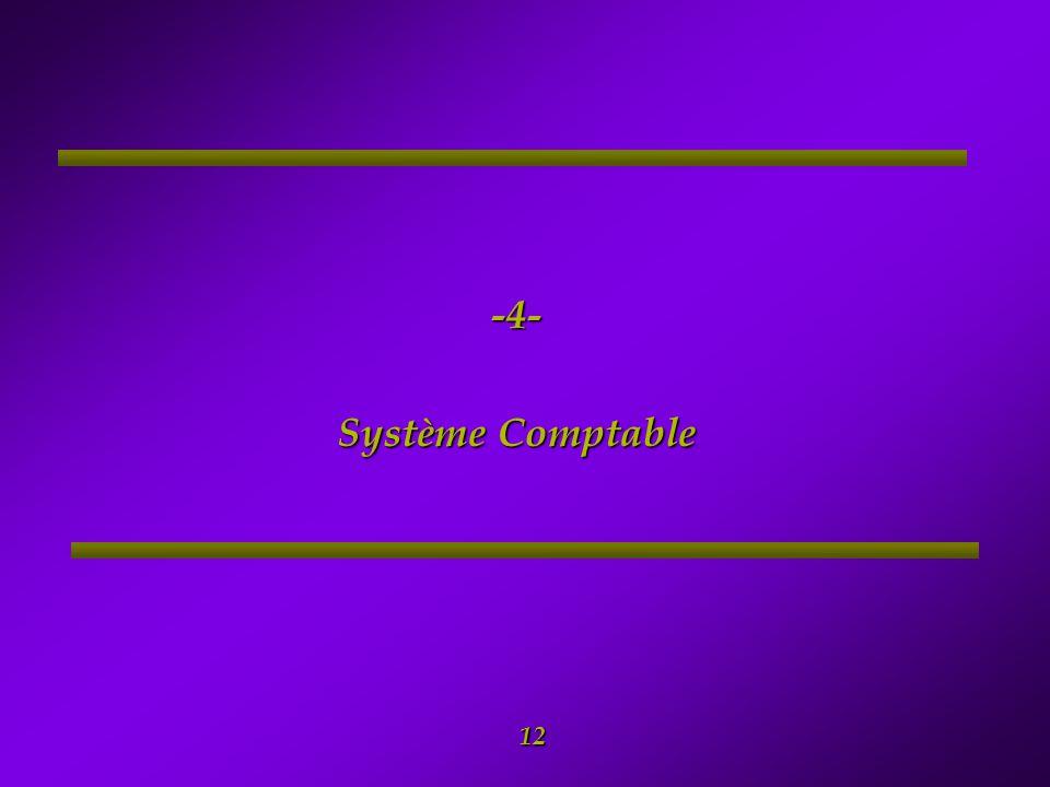 -4- Système Comptable