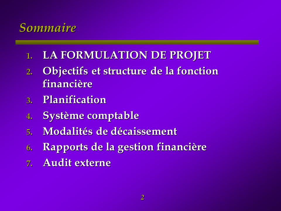 Sommaire LA FORMULATION DE PROJET