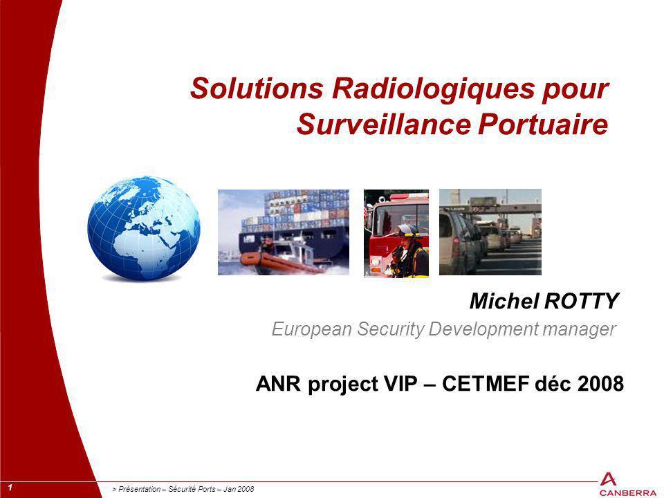Solutions Radiologiques pour Surveillance Portuaire