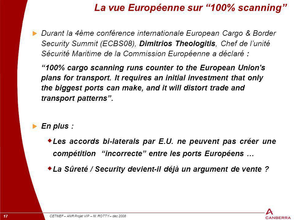 La vue Européenne sur 100% scanning