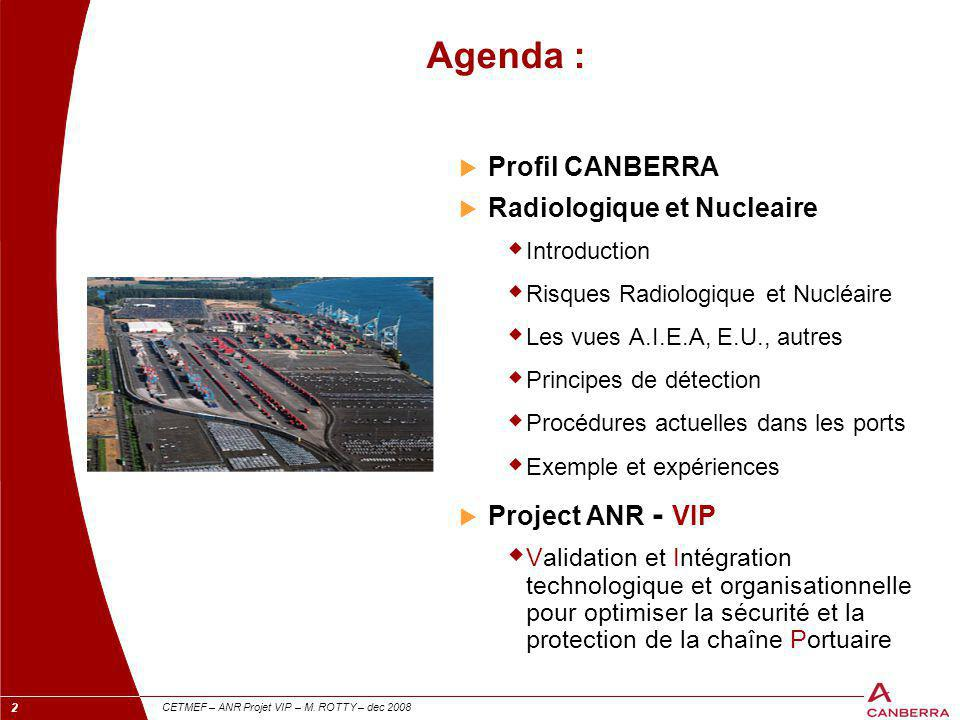 Agenda : Profil CANBERRA Radiologique et Nucleaire Project ANR - VIP