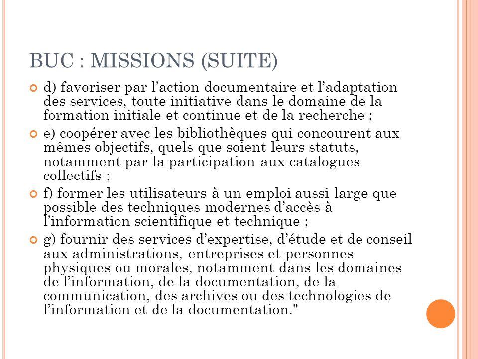 BUC : MISSIONS (SUITE)