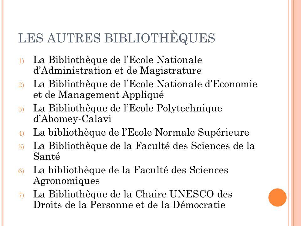 LES AUTRES BIBLIOTHÈQUES