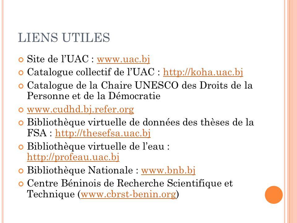 LIENS UTILES Site de l'UAC : www.uac.bj