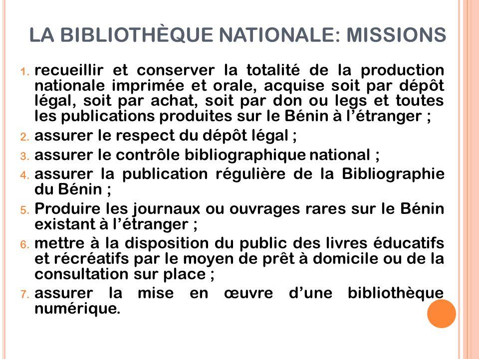 LA BIBLIOTHÈQUE NATIONALE: MISSIONS