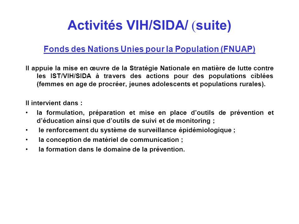 Activités VIH/SIDA/ (suite)