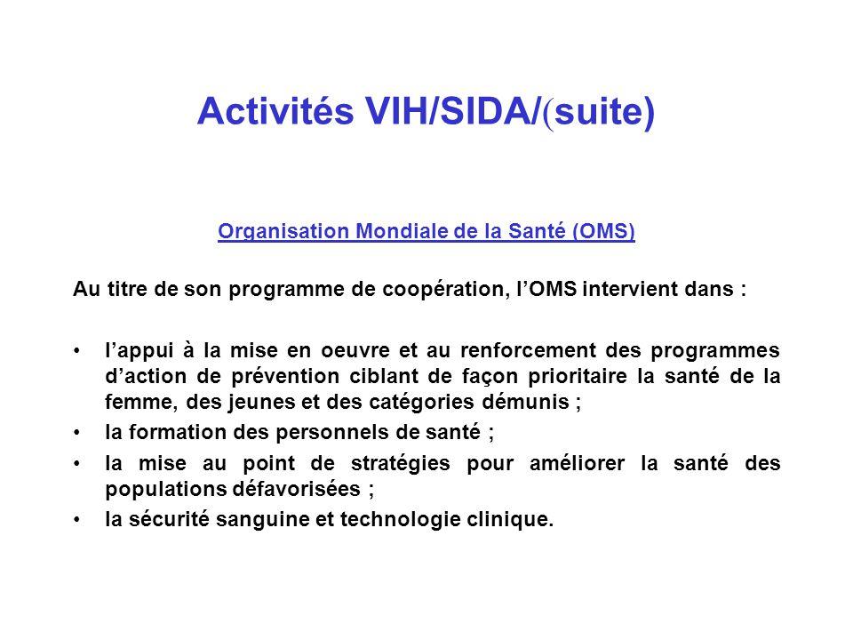 Activités VIH/SIDA/(suite)