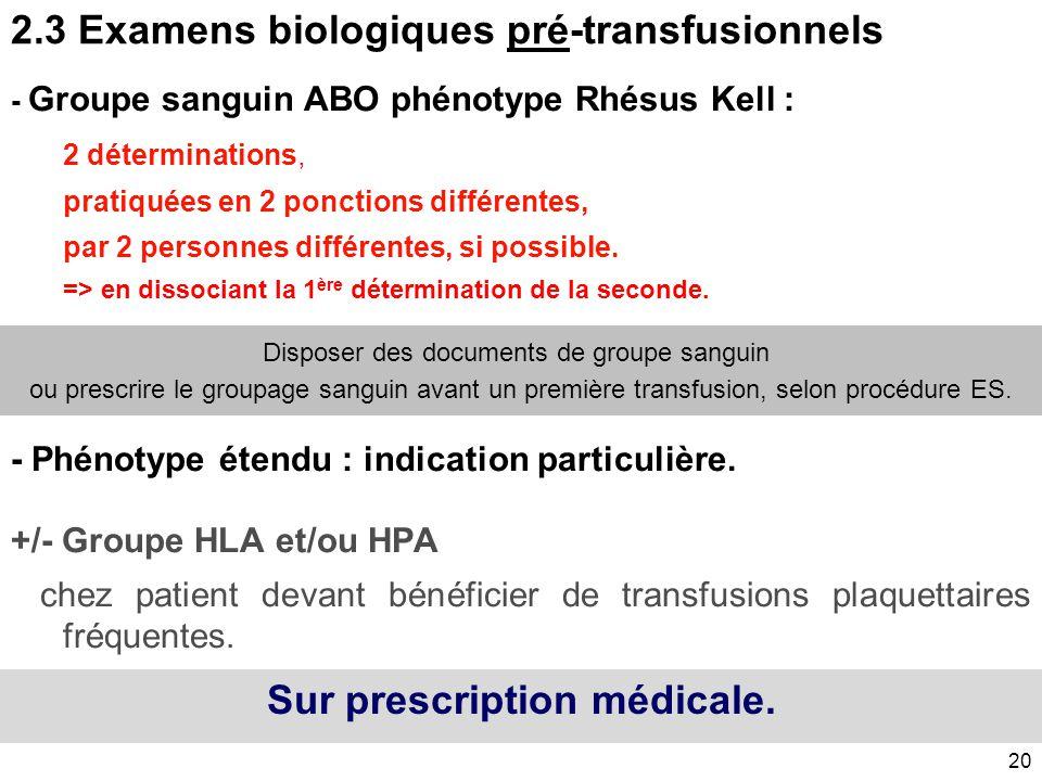 2.3 Examens biologiques pré-transfusionnels