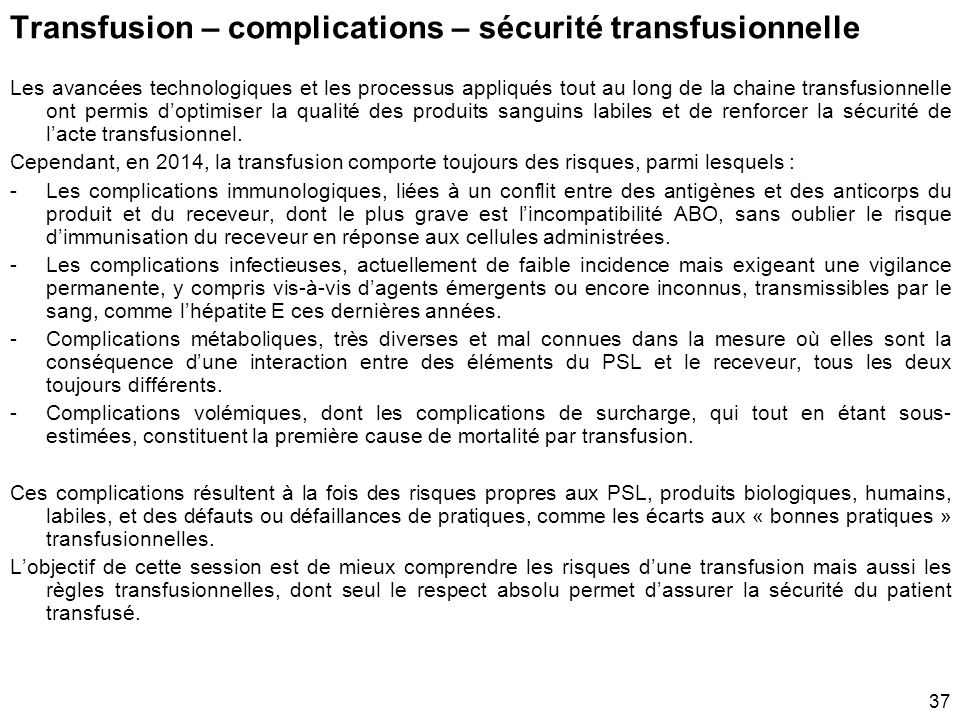 Transfusion – complications – sécurité transfusionnelle