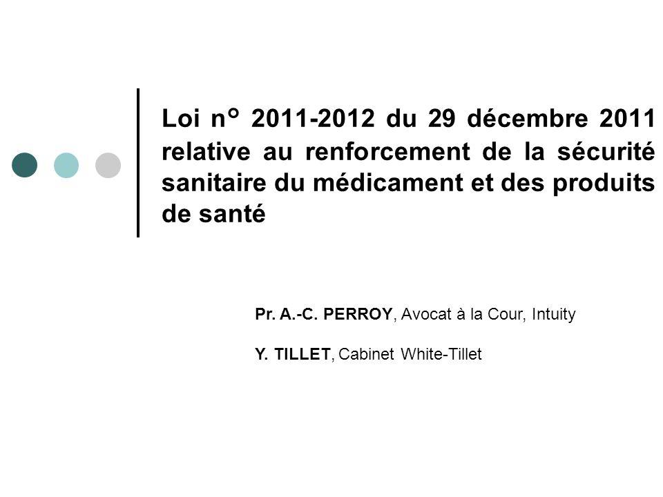 Loi n° 2011-2012 du 29 décembre 2011 relative au renforcement de la sécurité sanitaire du médicament et des produits de santé