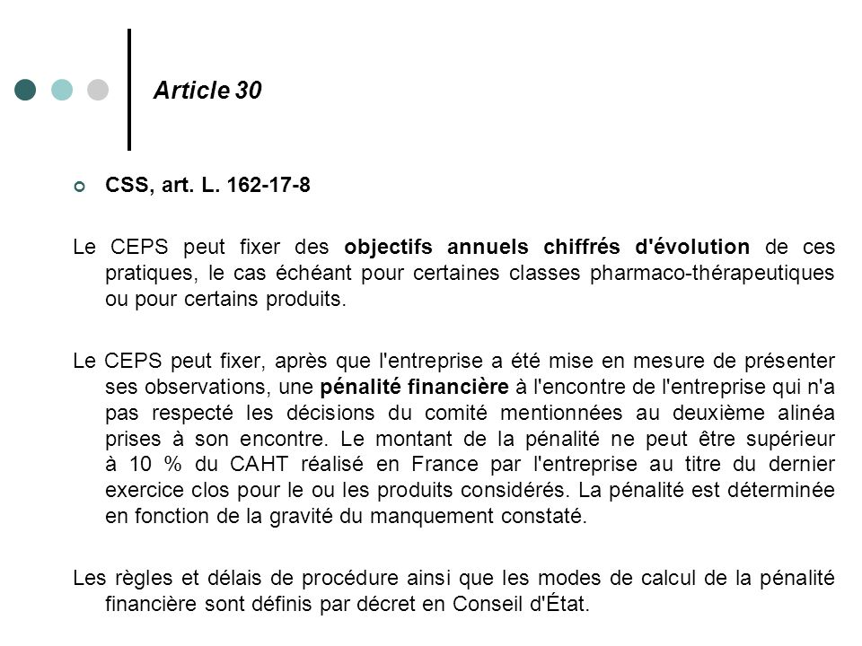 Article 30 CSS, art. L. 162-17-8.