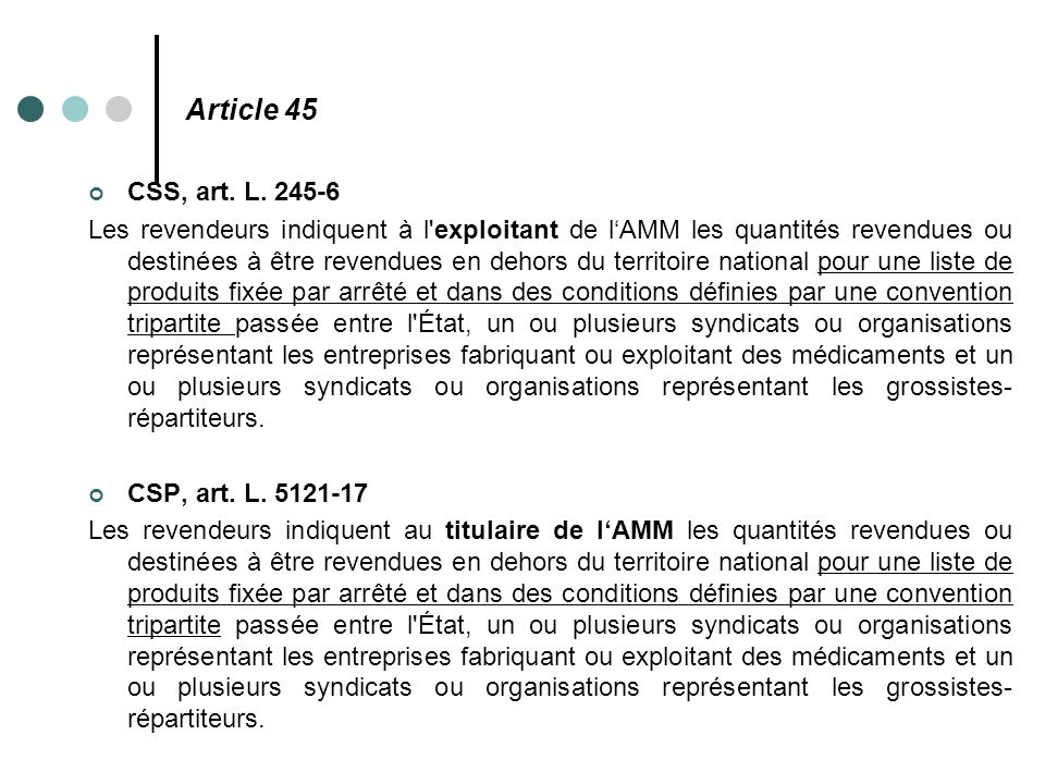 Article 45 CSS, art. L. 245-6.