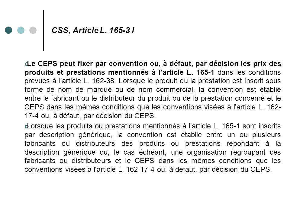 CSS, Article L. 165-3 I