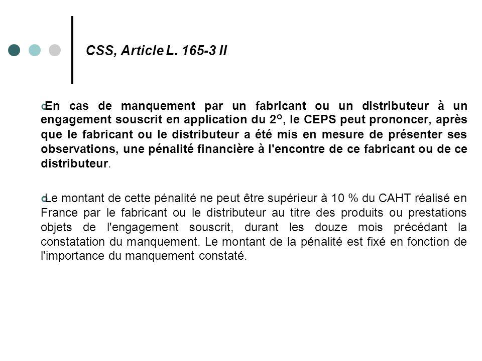 CSS, Article L. 165-3 II