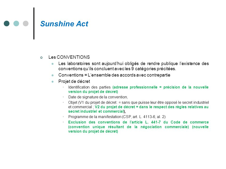 Sunshine Act Les CONVENTIONS