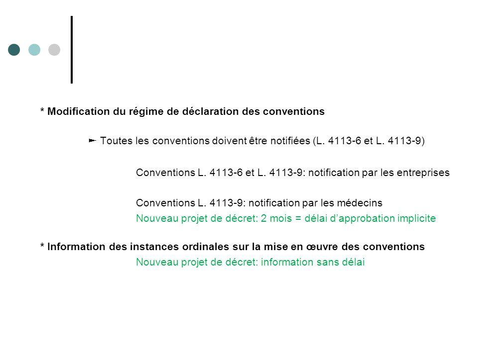 * Modification du régime de déclaration des conventions