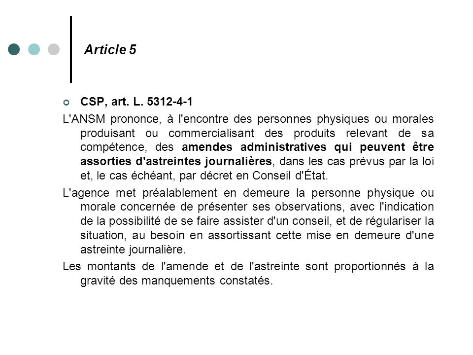 Article 5 CSP, art. L. 5312-4-1.