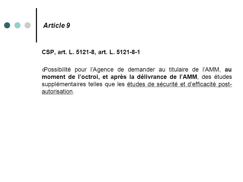 Article 9 CSP, art. L. 5121-8, art. L. 5121-8-1