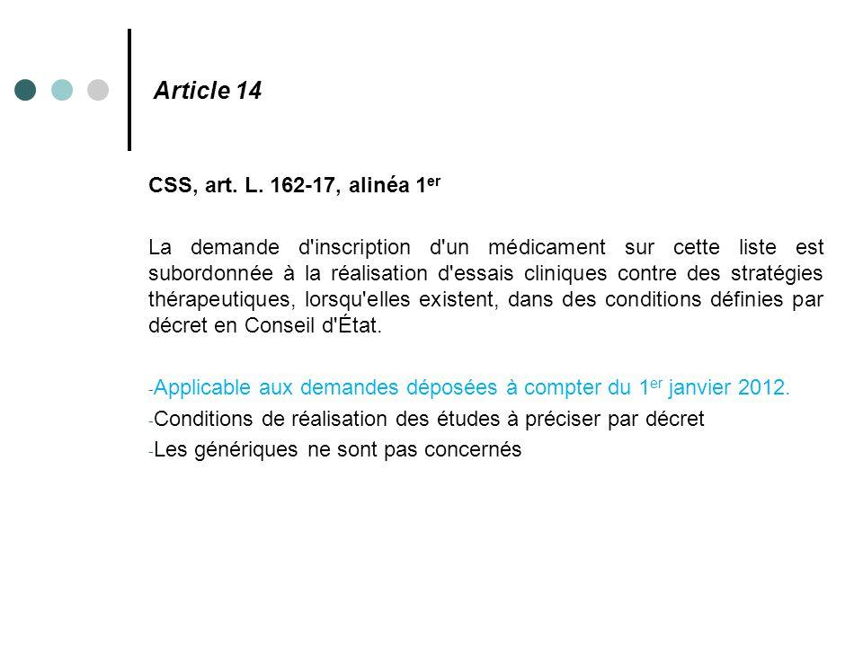 Article 14 CSS, art. L. 162-17, alinéa 1er
